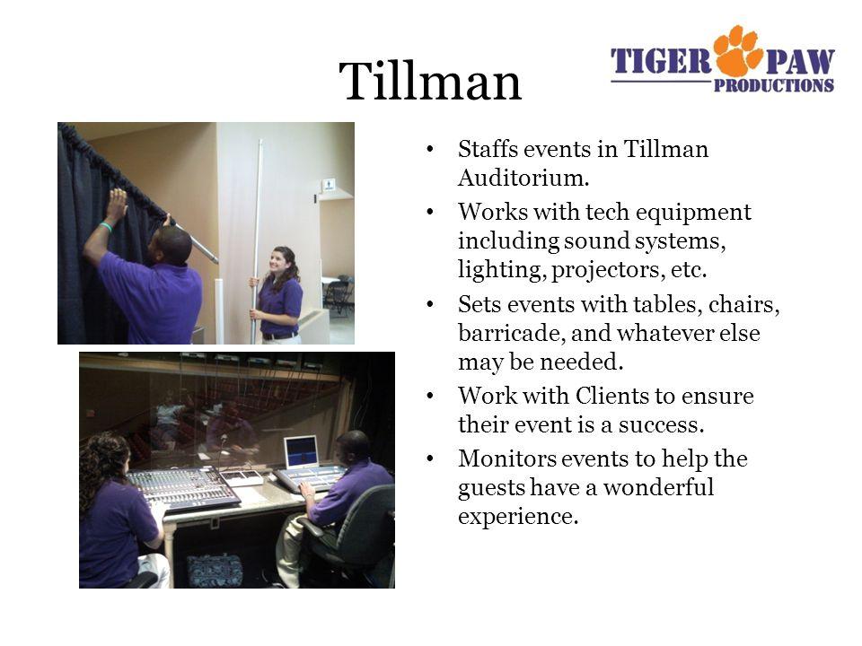 Tillman Staffs events in Tillman Auditorium.