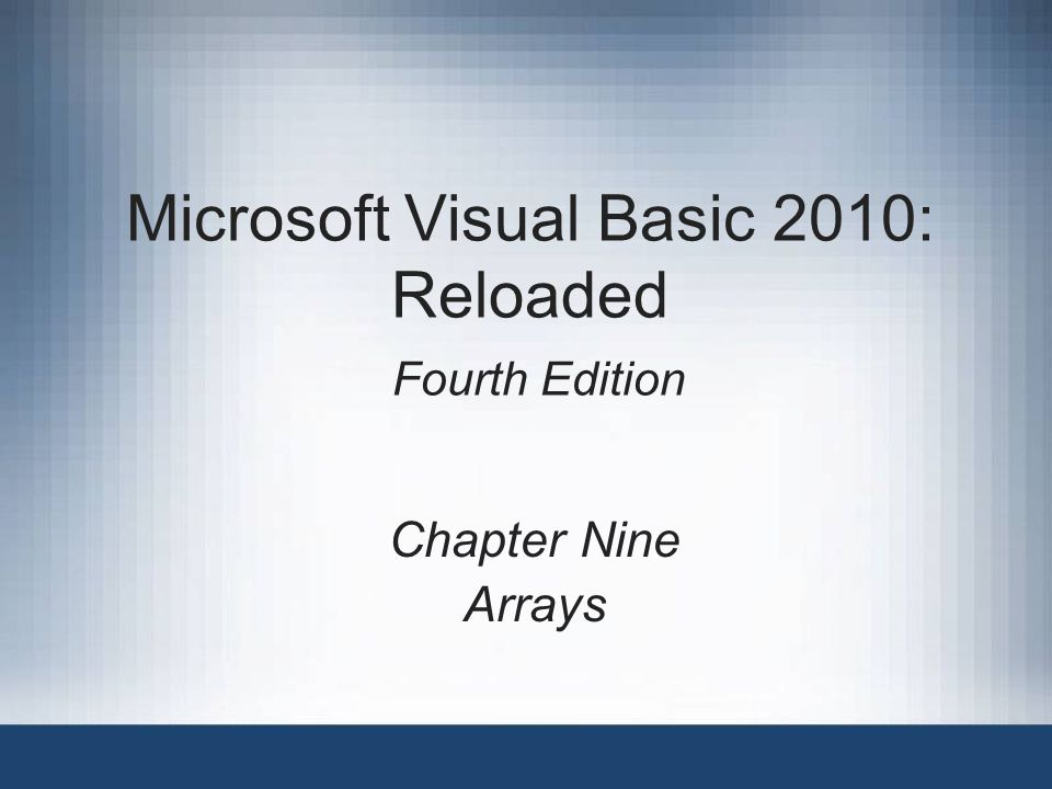 Microsoft Visual Basic 2010: Reloaded, Fourth Edition Objectives After studying this chapter, you should be able to: Declare and initialize a one-dimensional array Store data in a one-dimensional array Determine the number of array elements and the highest subscript Traverse a one-dimensional array Code a loop using the For Each…Next statement Compute the total and average of a one-dimensional array's contents 2