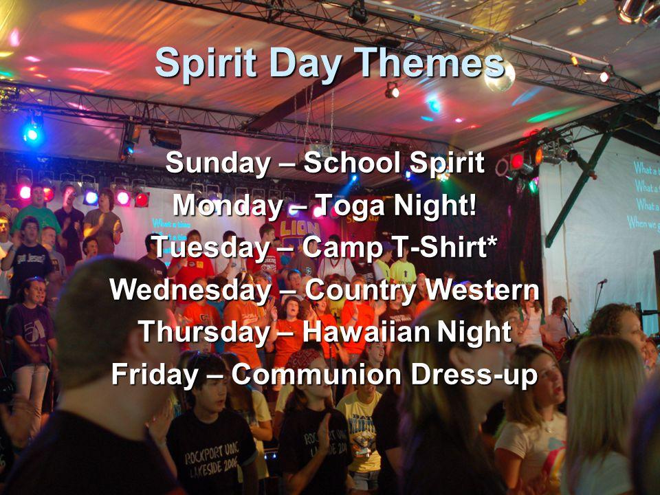 Spirit Day Themes Sunday – School Spirit Monday – Toga Night.