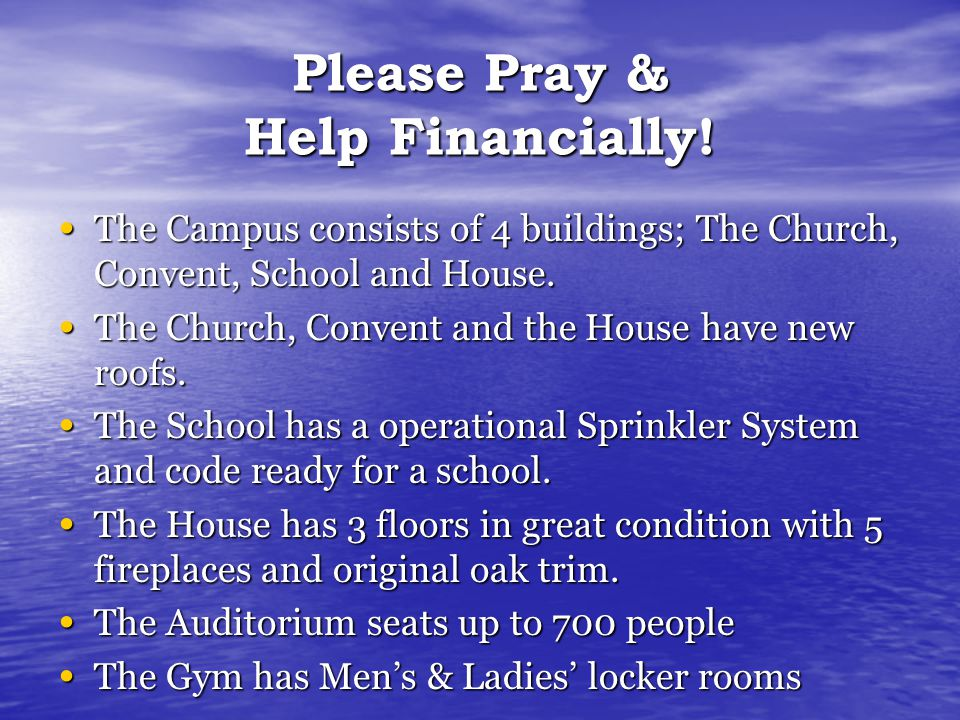 Please Pray & Help Financially.