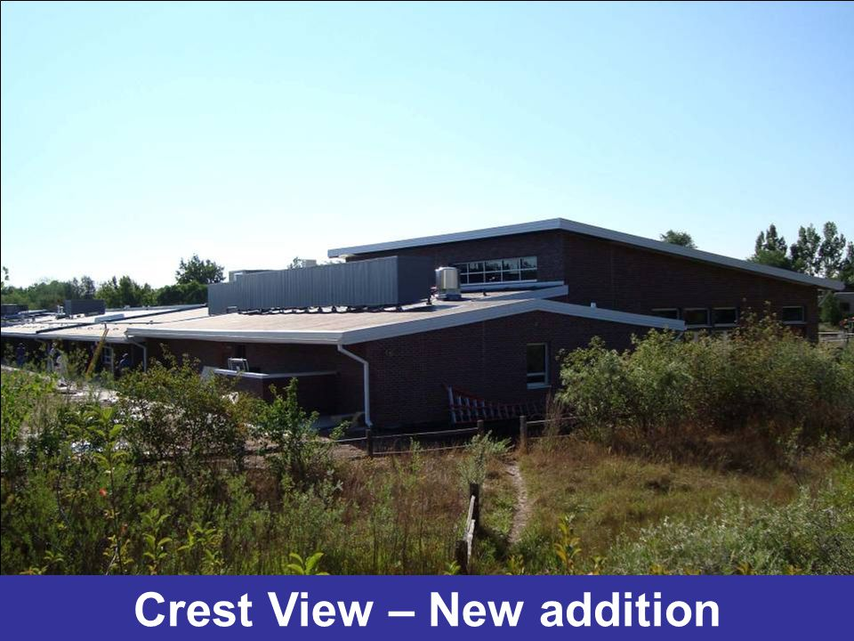 Crest View – New addition