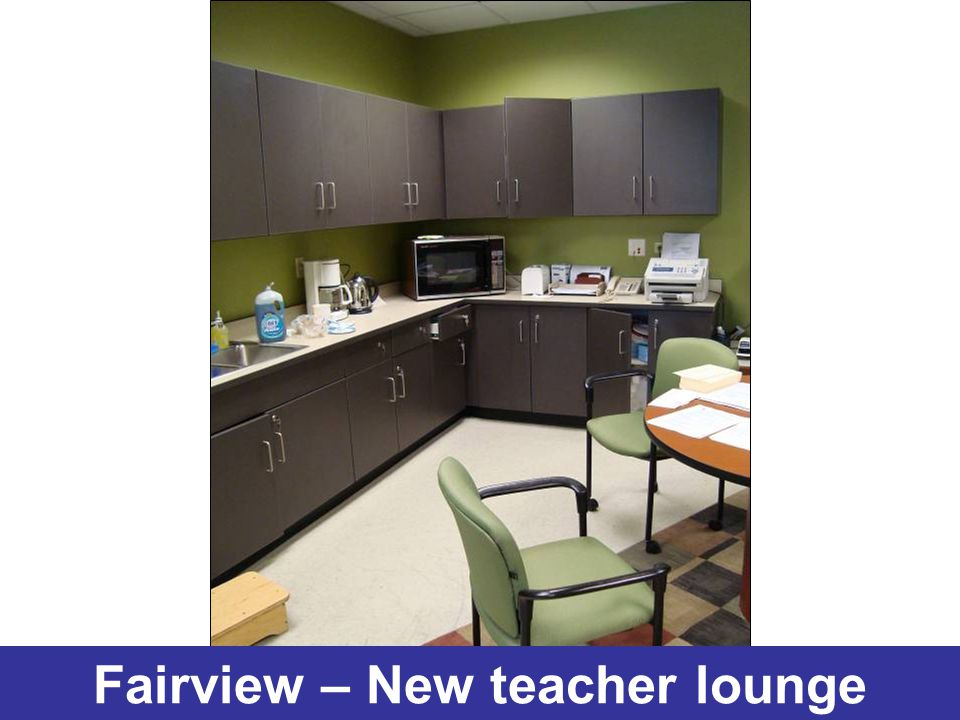 Fairview – New teacher lounge