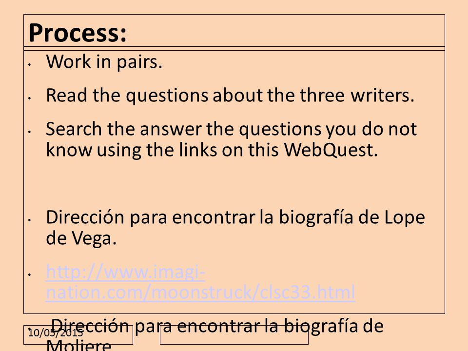 10/05/2015 Process: Work in pairs. Read the questions about the three writers.