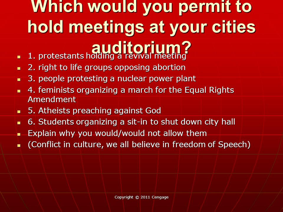 Which would you permit to hold meetings at your cities auditorium.