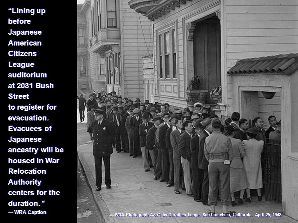 Waiting in line, 2031 Bush St., for voluntary inoculation against typhoid, preceding evacuation of residents of Japanese ancestry.