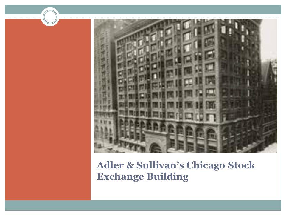 Adler & Sullivan's Chicago Stock Exchange Building