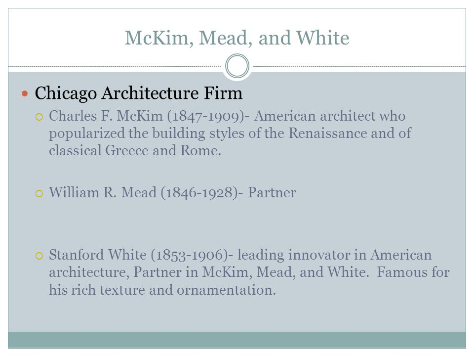 McKim, Mead, and White Chicago Architecture Firm  Charles F.