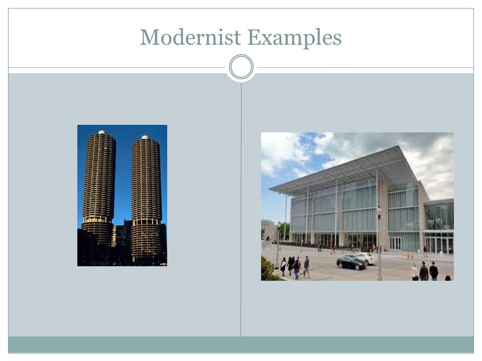 Modernist Examples