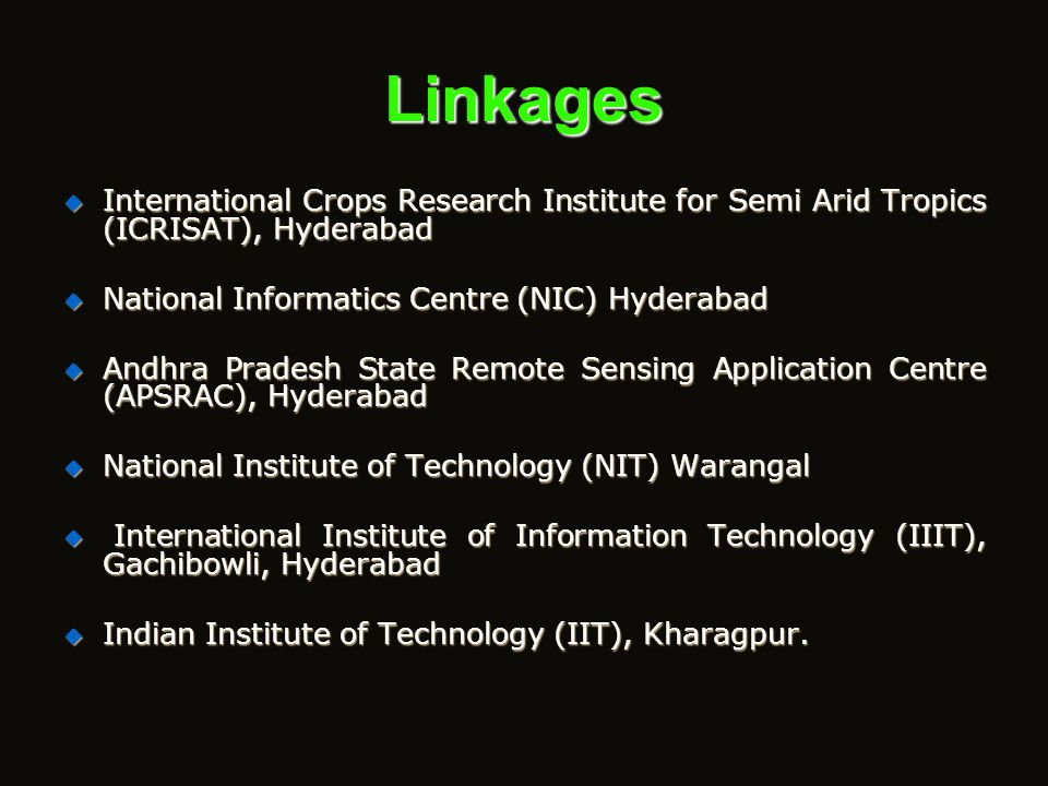 Linkages  Administrative Staff College of India, Hyderabad  National Institute of Rural Development (NIRD)  National Geophysical Research Institute