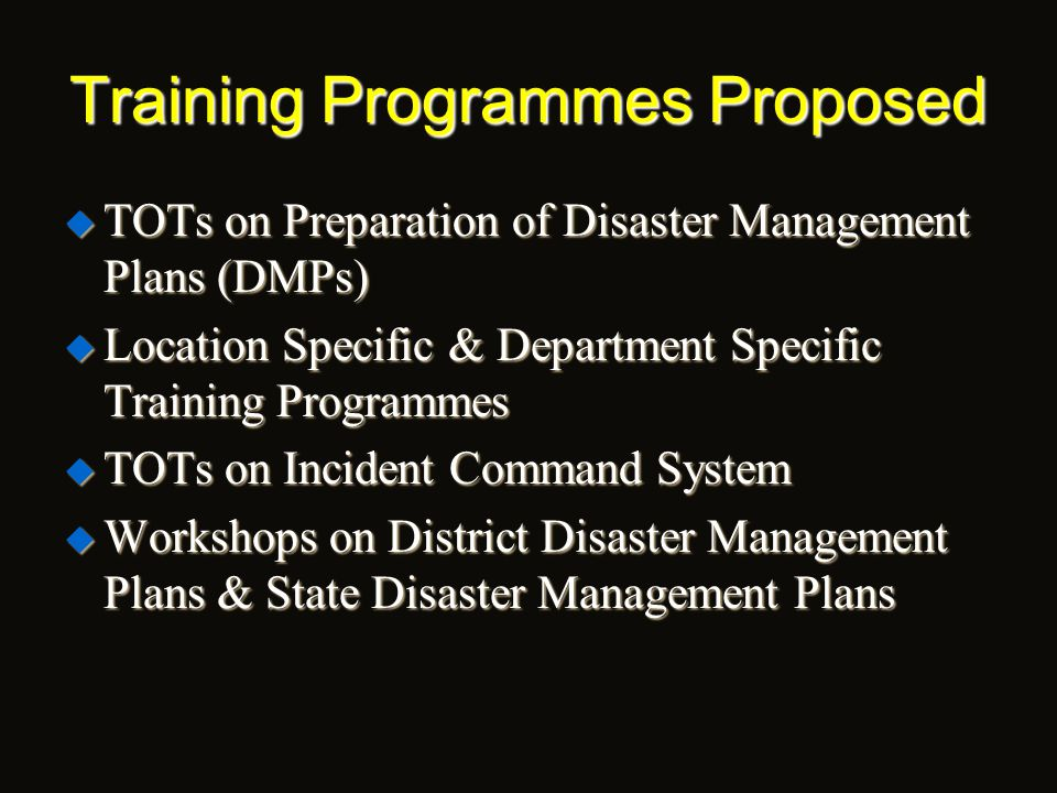 Objectives  To take up research relating to disaster management  To assist the nodal department i.e., Relief (Revenue) Department of the Government