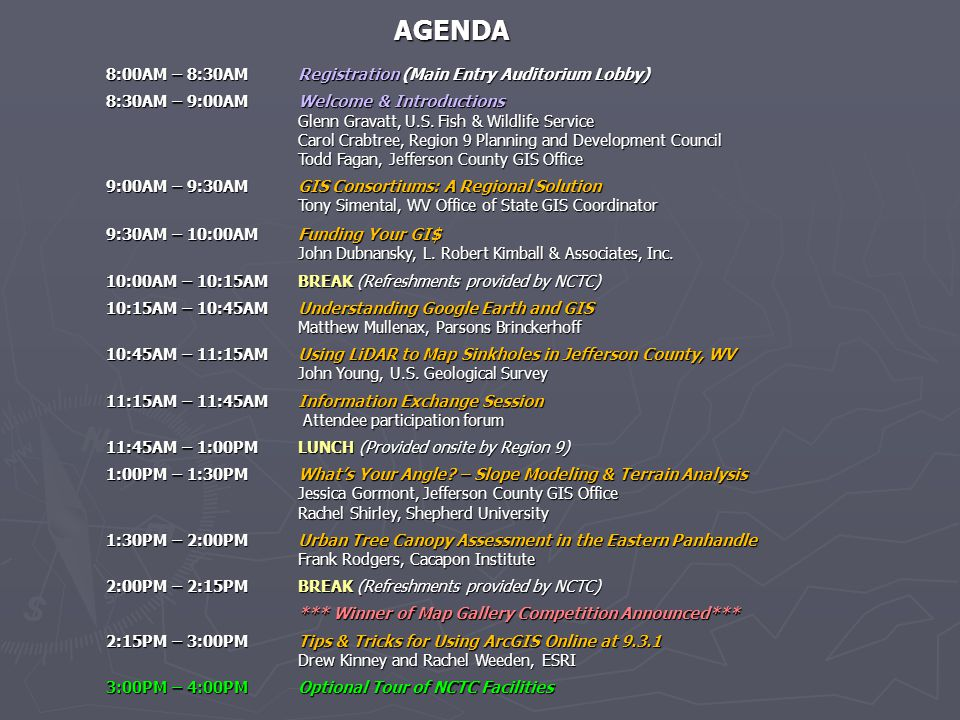 AGENDA AGENDA 8:00AM – 8:30AMRegistration (Main Entry Auditorium Lobby) 8:30AM – 9:00AMWelcome & Introductions Glenn Gravatt, U.S. Fish & Wildlife Ser