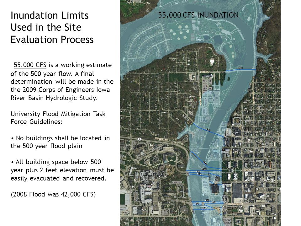 Inundation Limits Used in the Site Evaluation Process 55,000 CFS is a working estimate of the 500 year flow.