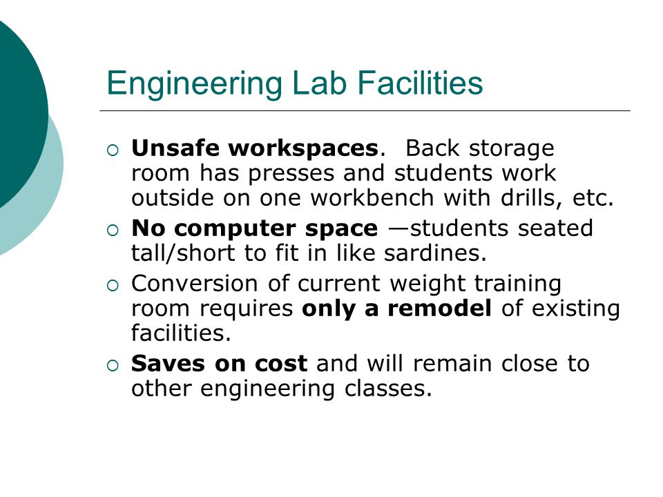 Engineering Lab Facilities  Unsafe workspaces.