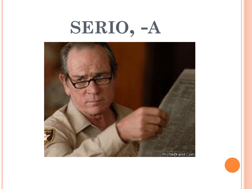SERIO, - A