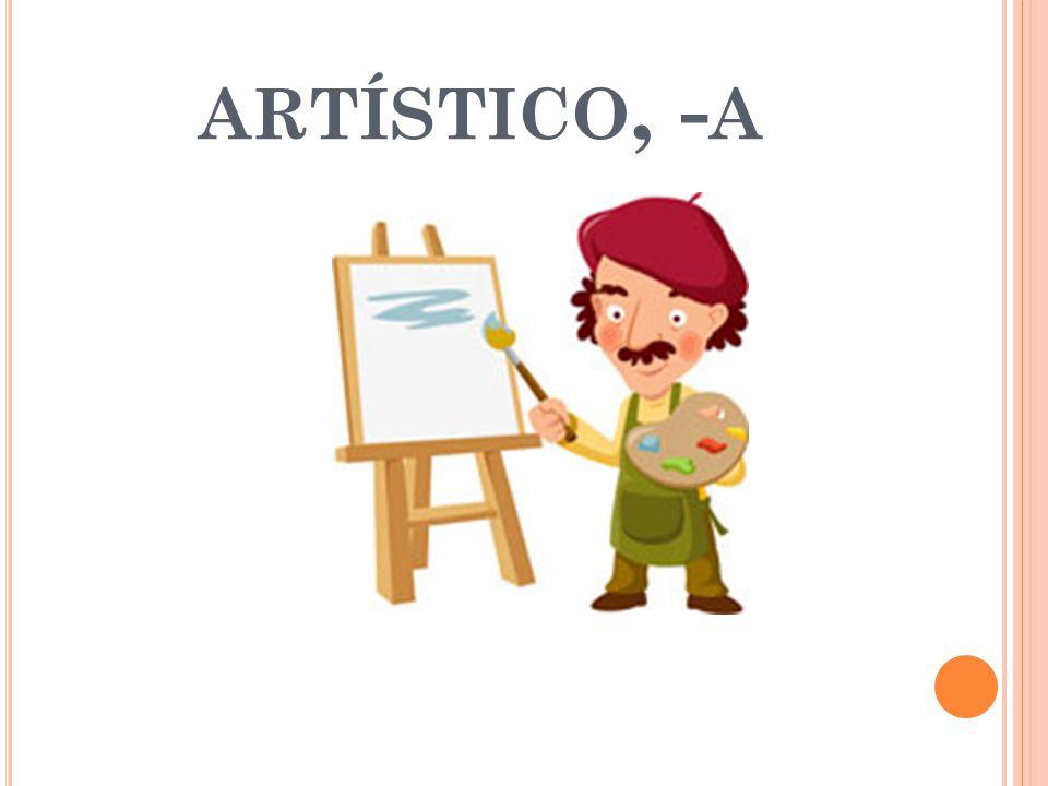 ARTÍSTICO, - A