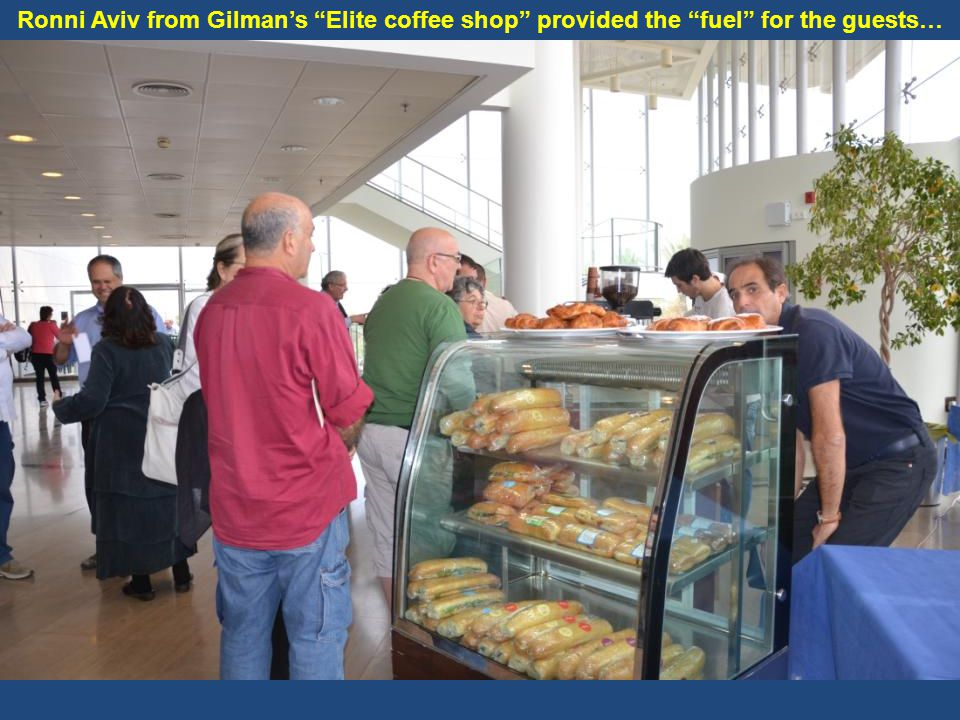 Ronni Aviv from Gilman's Elite coffee shop provided the fuel for the guests…