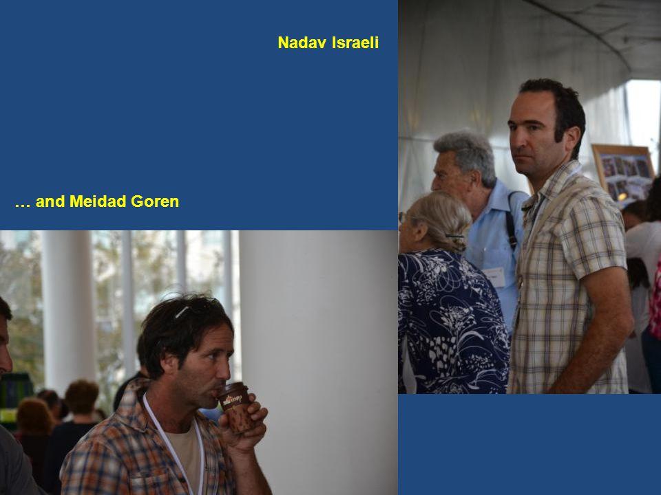 Nadav Israeli … and Meidad Goren