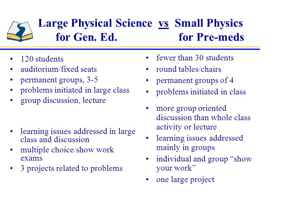 Large Physical Science vs Small Physics for Gen. Ed.