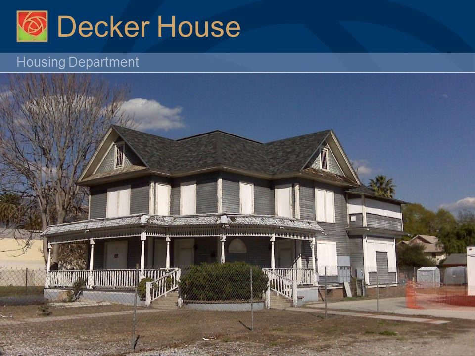 Housing Department Decker House Request For Proposals Unsuccessful  Affordable Housing Services  Calvary Christian Methodist Episcopal Church Incorporate house into Heritage Square South  Amend Bridge Housing's agreement to move the house; staff rec will go to NWC in Jan.