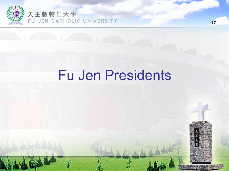 17 Fu Jen Presidents