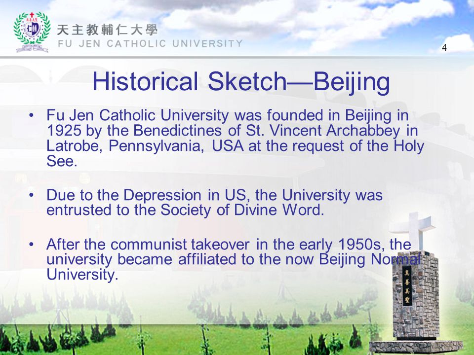 5 Historical Sketch—Taiwan In 1956, the alumni Association proposed the re- establishment of Fu Jen in Taiwan.