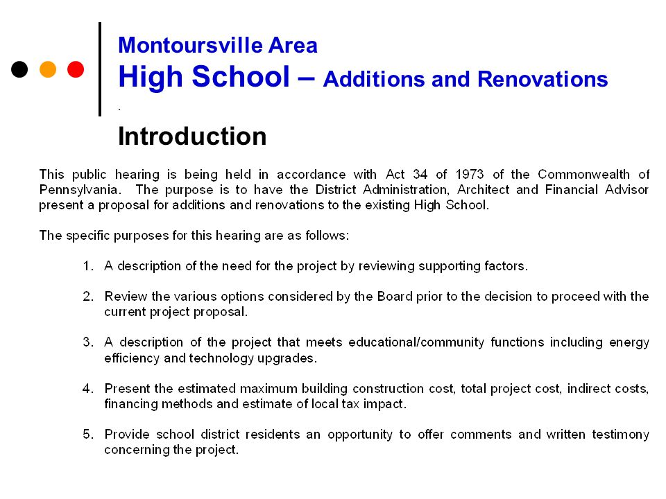 Need for the Project Montoursville Area High School – Additions and Renovations `