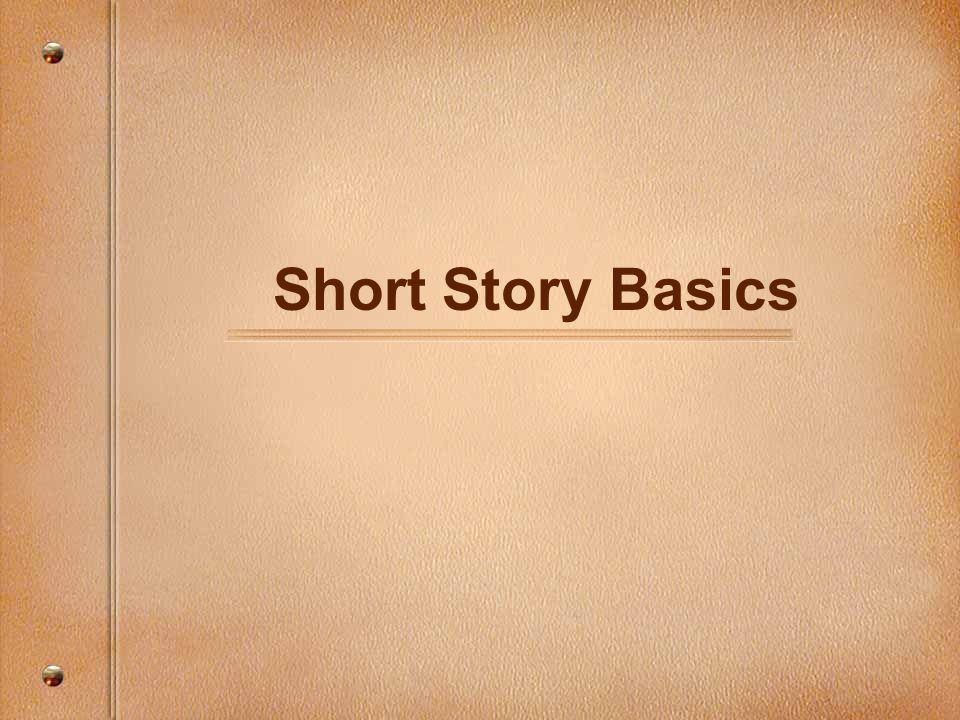 Short Story Basics