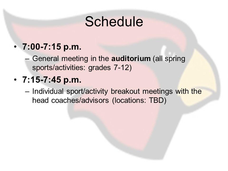 Schedule 7:00-7:15 p.m.