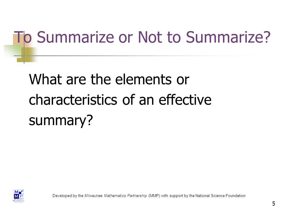 5 To Summarize or Not to Summarize.