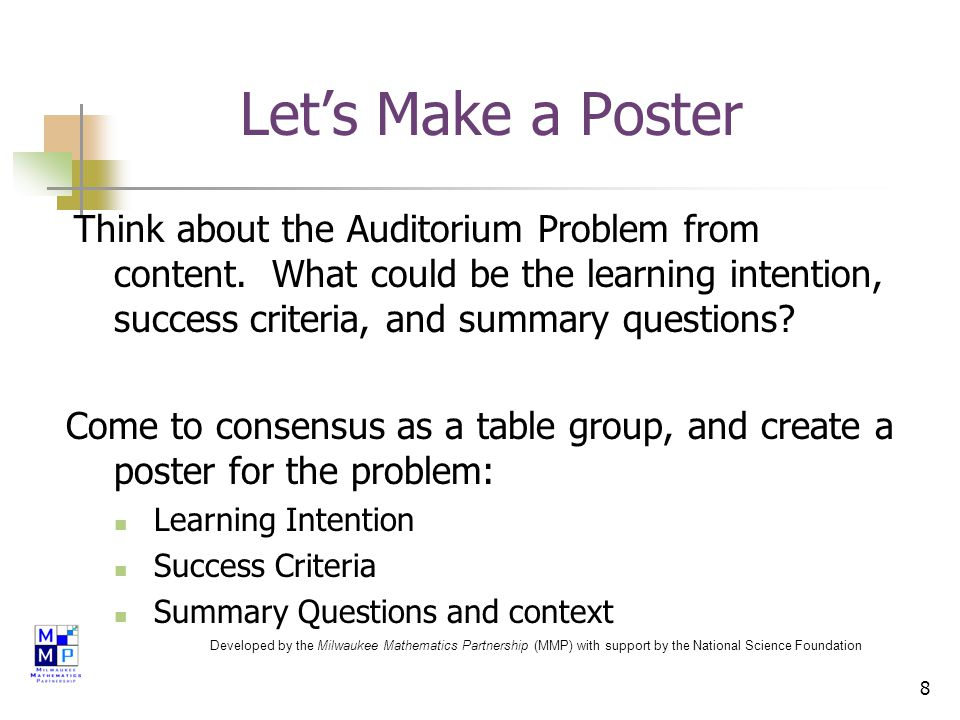8 Let's Make a Poster Think about the Auditorium Problem from content.