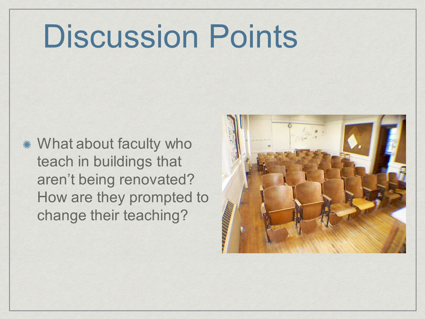 Innovative higher ed classroom design examples Notre Dame - Jordan Hall of ScienceJordan Hall of Science Stanford - Wallenberg HallWallenberg Hall New Models for Large Lectures: SCALE-UPSCALE-UP