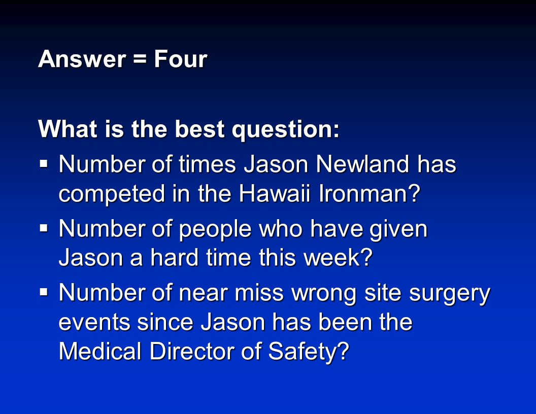 Answer = Four What is the best question:  Number of times Jason Newland has competed in the Hawaii Ironman.
