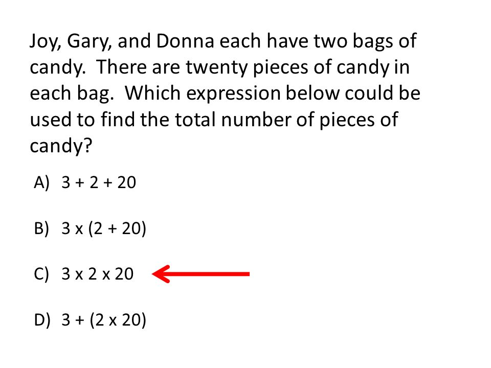 Joy, Gary, and Donna each have two bags of candy. There are twenty pieces of candy in each bag.