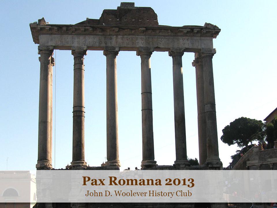 Pax Romana 2013 John D. Woolever History Club