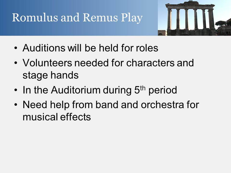 Auditions will be held for roles Volunteers needed for characters and stage hands In the Auditorium during 5 th period Need help from band and orchest