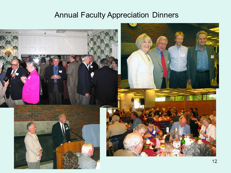 12 Annual Faculty Appreciation Dinners