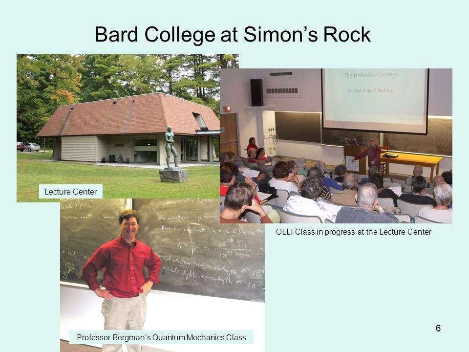 6 Bard College at Simon's Rock Lecture Center OLLI Class in progress at the Lecture Center Professor Bergman's Quantum Mechanics Class