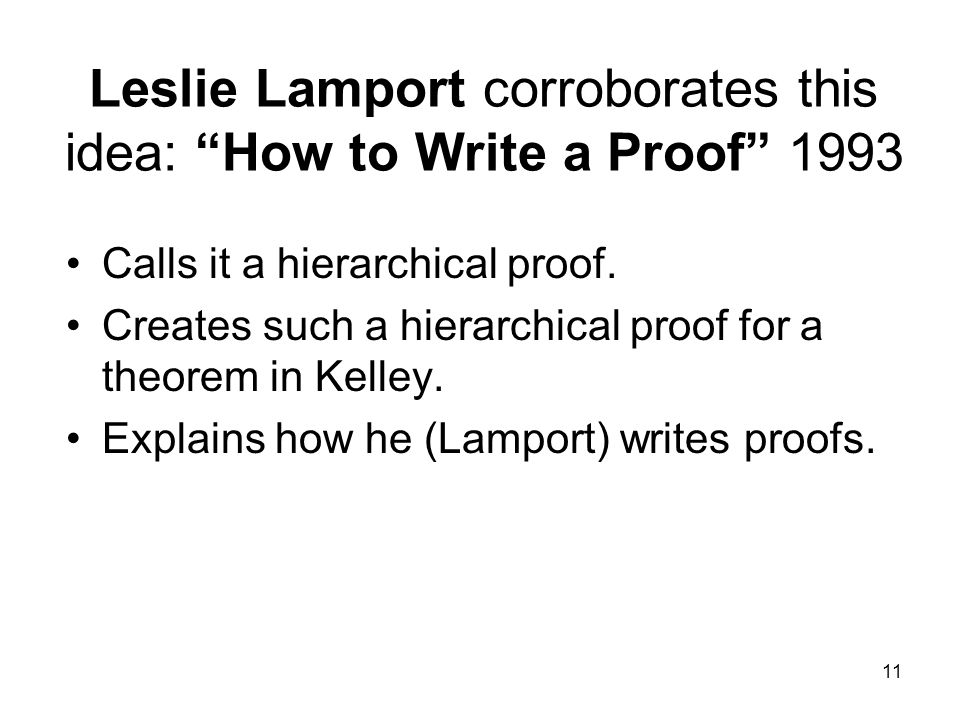 11 Leslie Lamport corroborates this idea: How to Write a Proof 1993 Calls it a hierarchical proof.