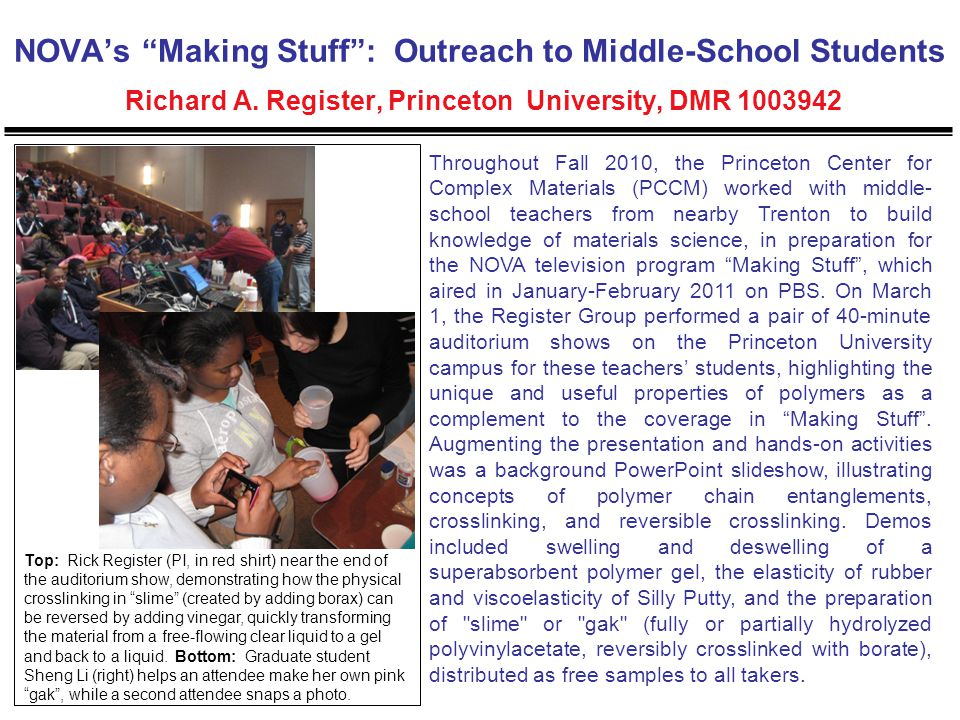 NOVA's Making Stuff : Outreach to Middle-School Students Richard A.