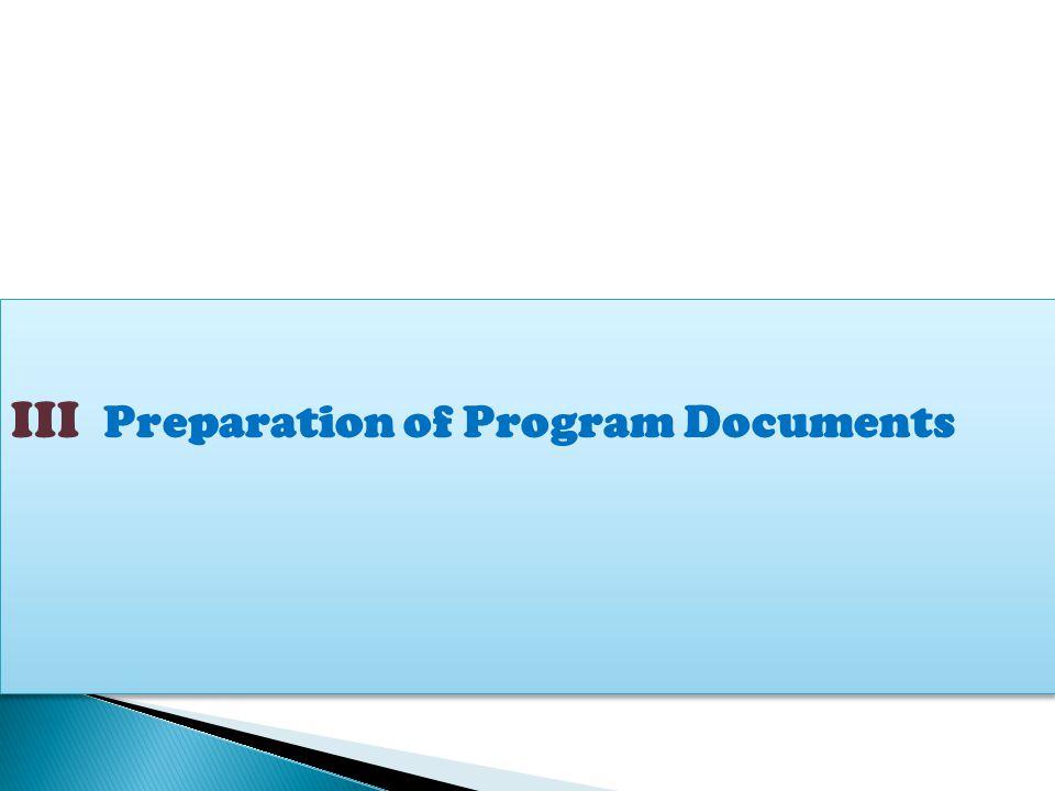 III Preparation of Program Documents