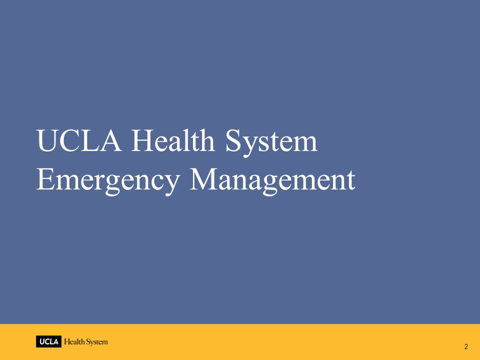 2 UCLA Health System Emergency Management