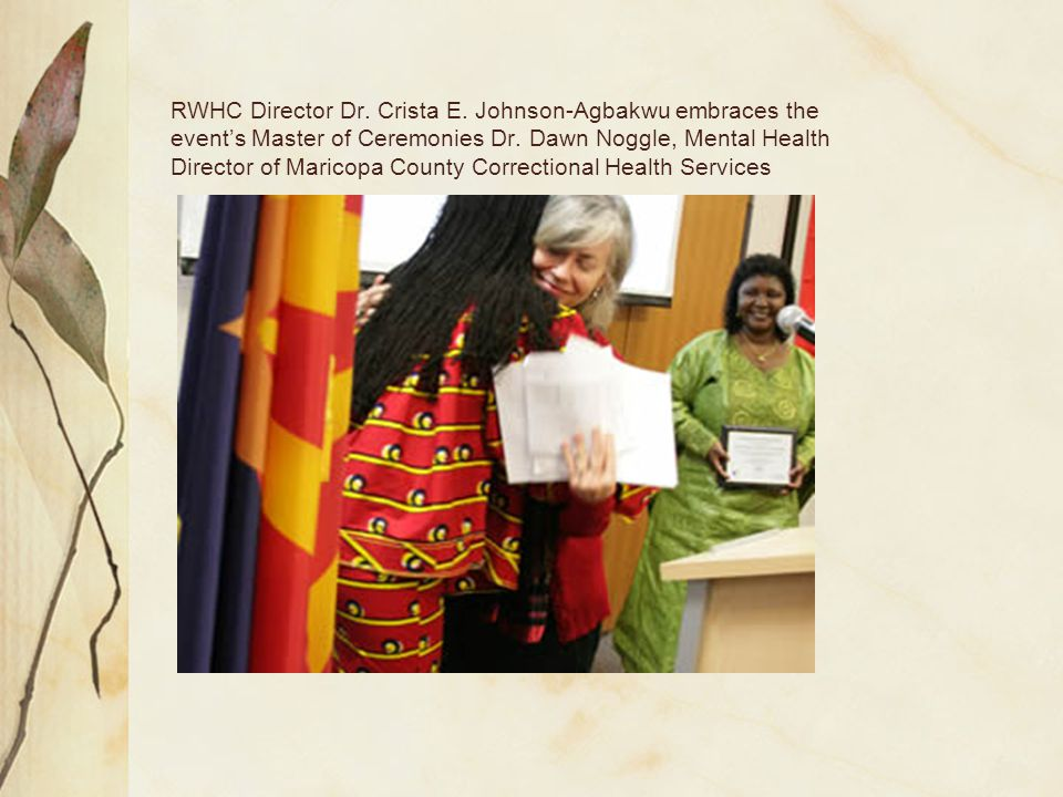 RWHC Director Dr. Crista E. Johnson-Agbakwu embraces the event's Master of Ceremonies Dr.