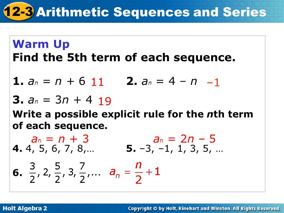 Holt Algebra 2 12-3 Arithmetic Sequences and Series