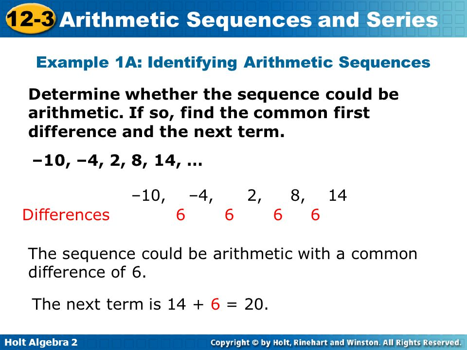 Holt Algebra 2 12-3 Arithmetic Sequences and Series Check It Out.