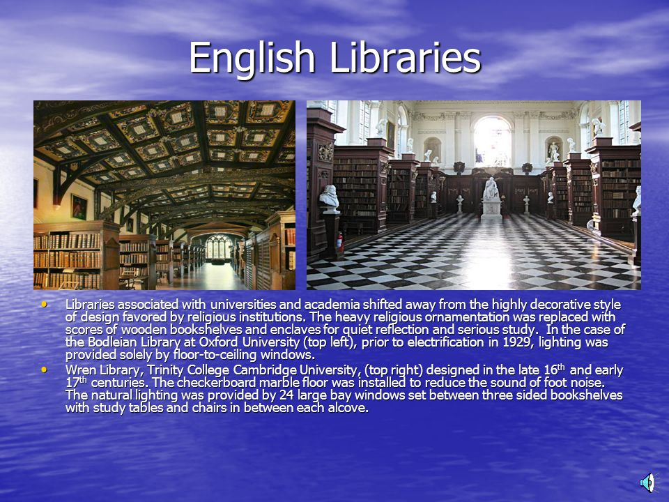 Religious and Monastic Libraries These libraries were designed primarily for the edification of its members and for advancing the teachings of Christ.