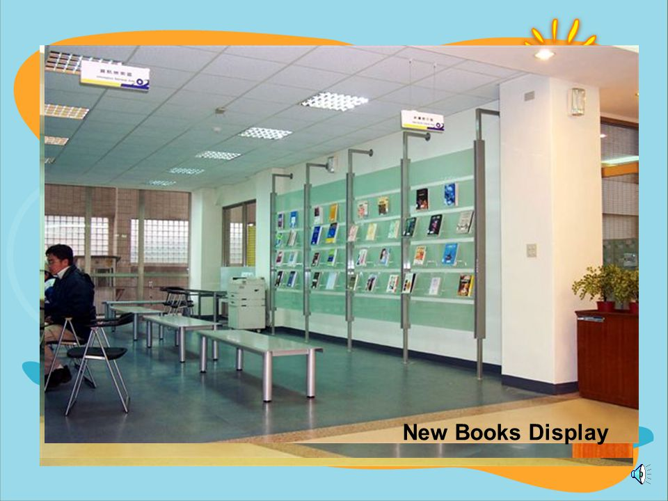 v New Books Display v Information Retrieval Area New Books v WebPAC Retrieving Area Circulation Desk v toilet elevator Entrance v