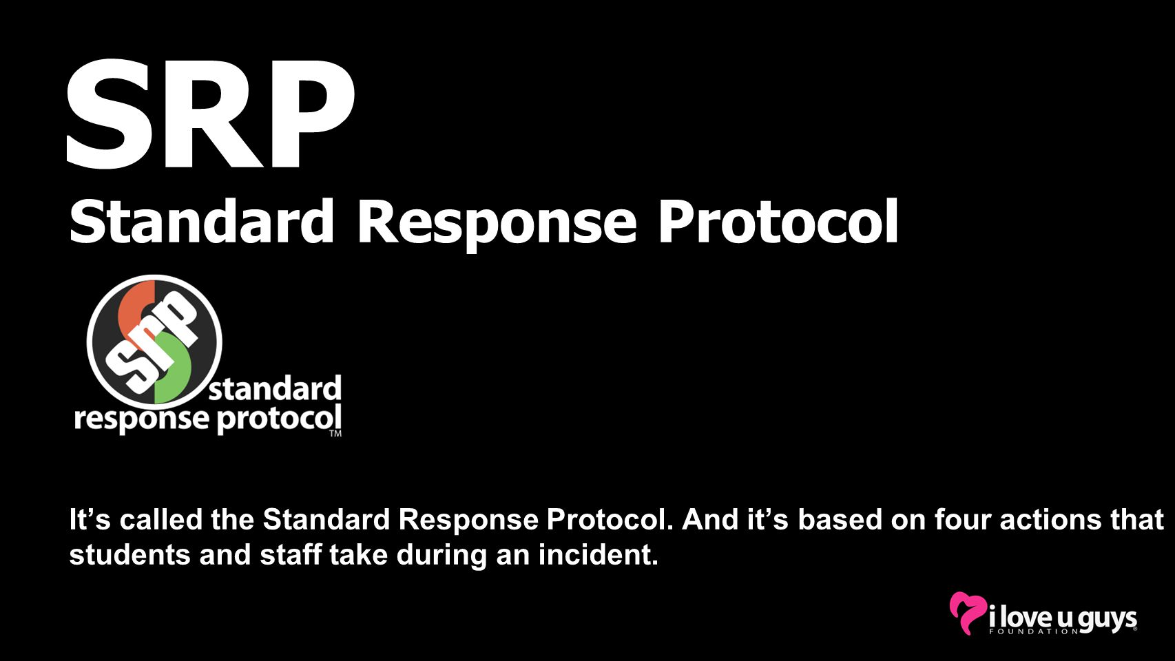Standard Response Protocol It's called the Standard Response Protocol.