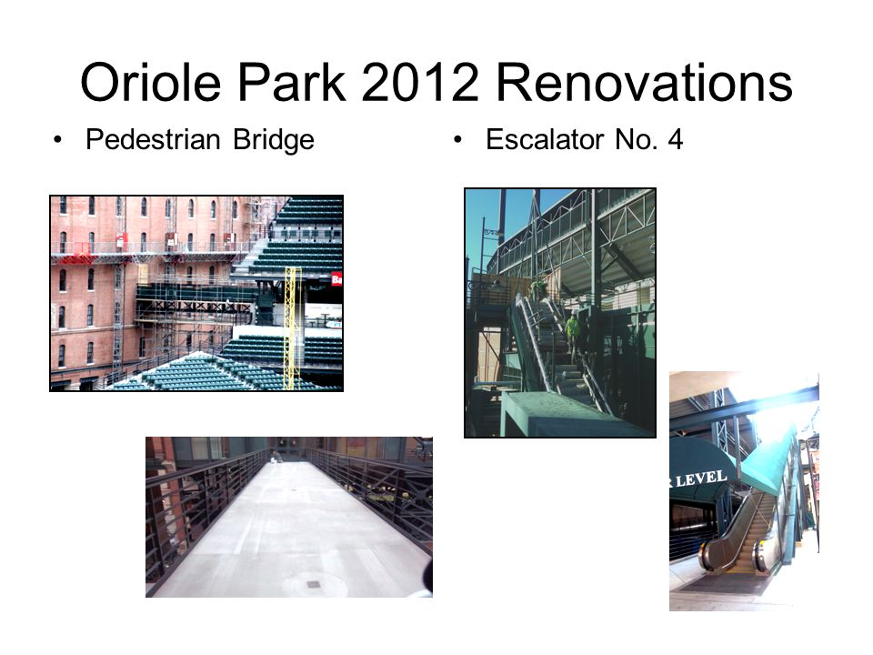 Oriole Park 2012 Renovations Pedestrian BridgeEscalator No. 4