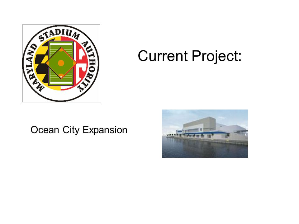 Current Project: Ocean City Expansion