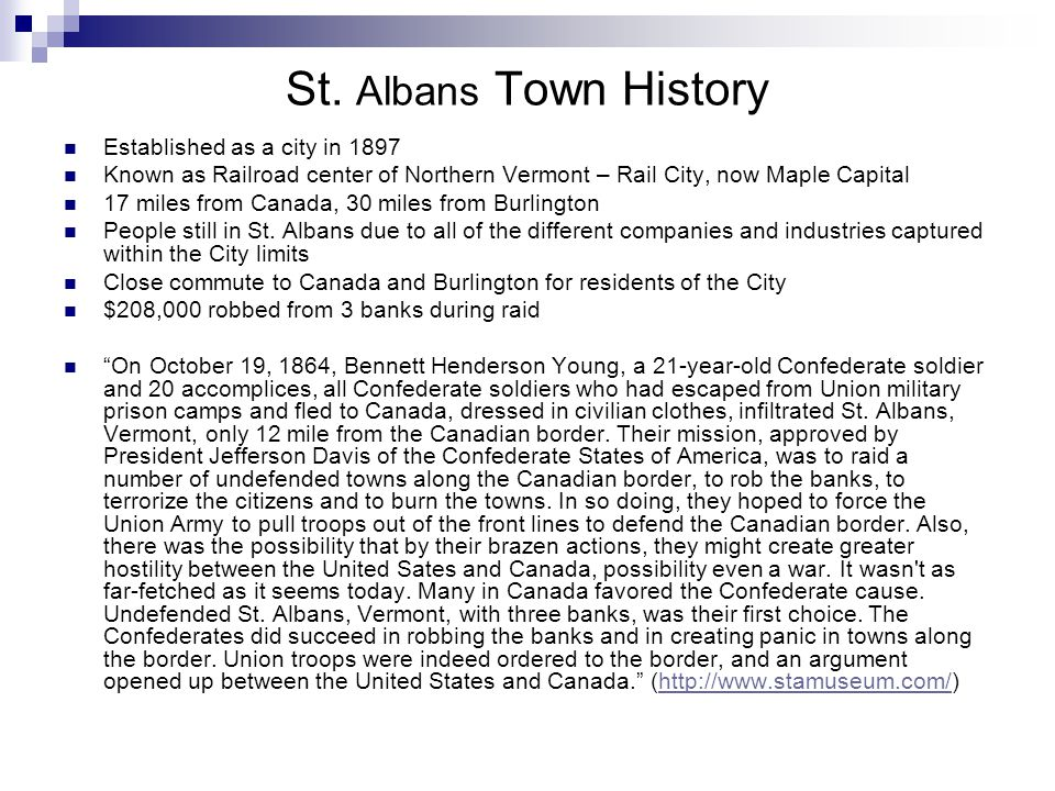 St. Albans – Past and Present Map of St. Albans from early 1900'sCurrent Map of St. Albans